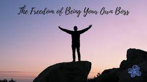 freedom-of-being-your-own-boss